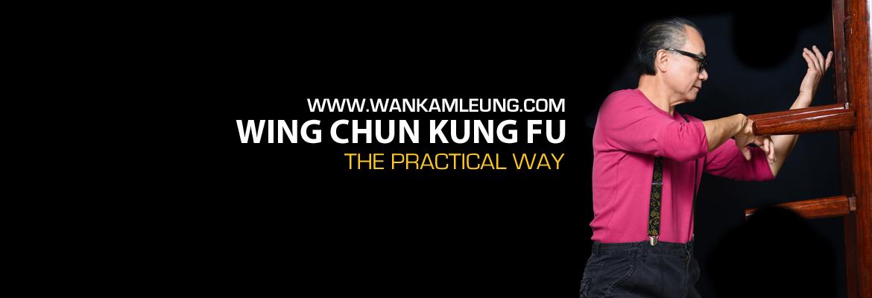 Wan Kam Leung Practical Wing Chun